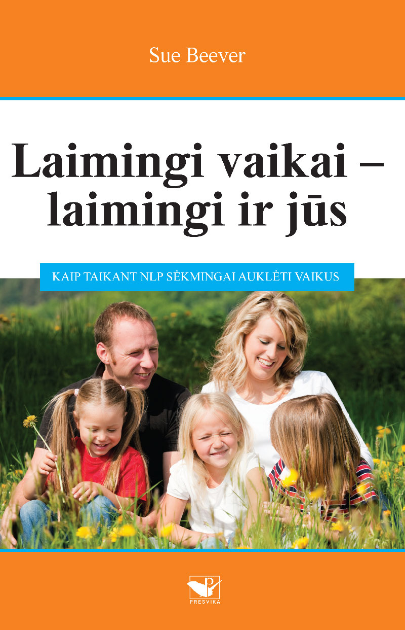 Laimingi vaikai – laimingi ir jūs