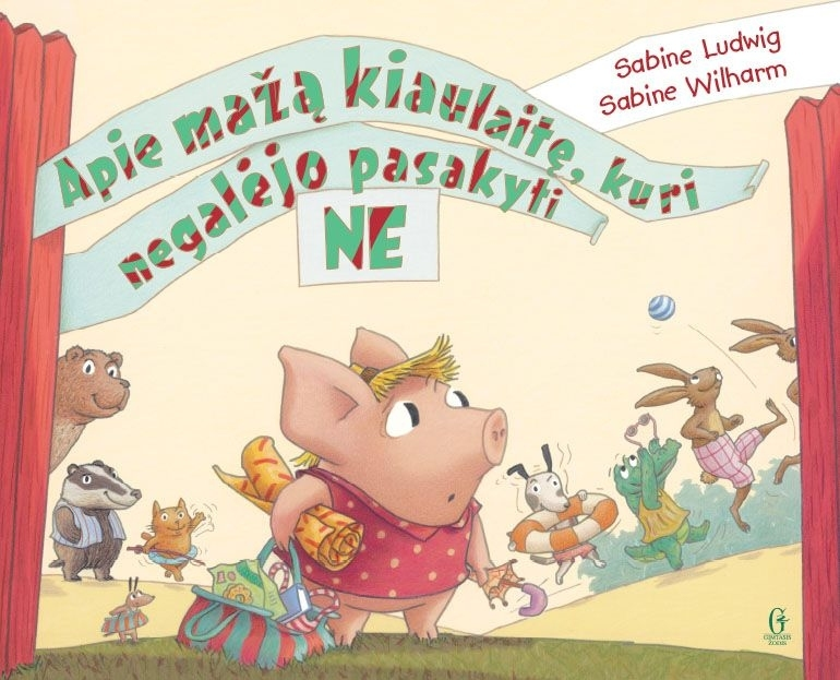 Apie mažą kiaulaitę, kuri negalėjo pasakyti NE