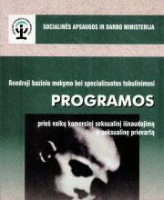Bendrojo bazinio mokymo  bei specializuotos tobulinimosi programos