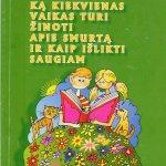 """Aušra Kuriėnė """"Ką kiekvienas vaikas turi žinoti apie smurtą ir kaip išlikti saugiam"""""""