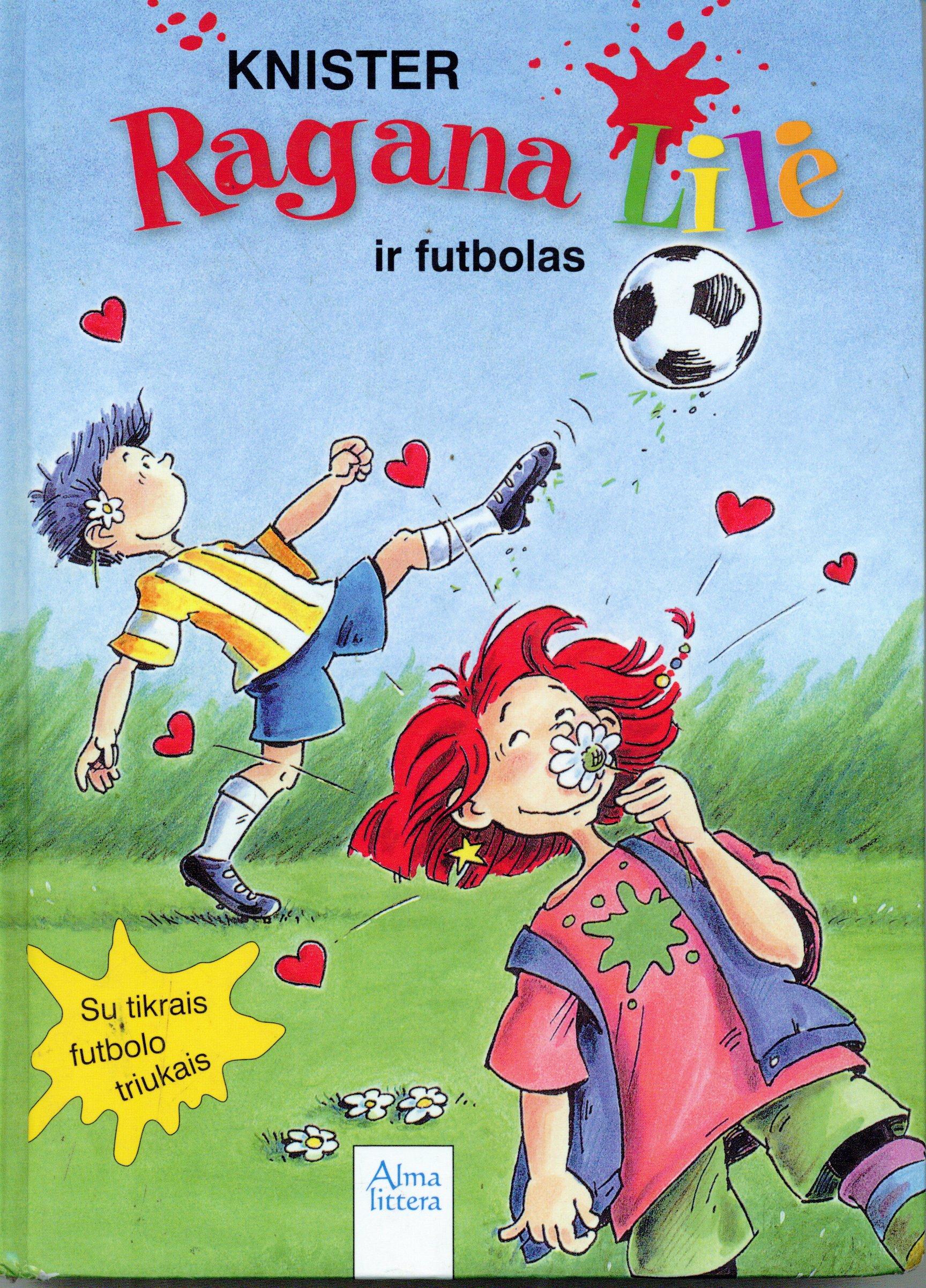 Ragana Lilė ir futbolas