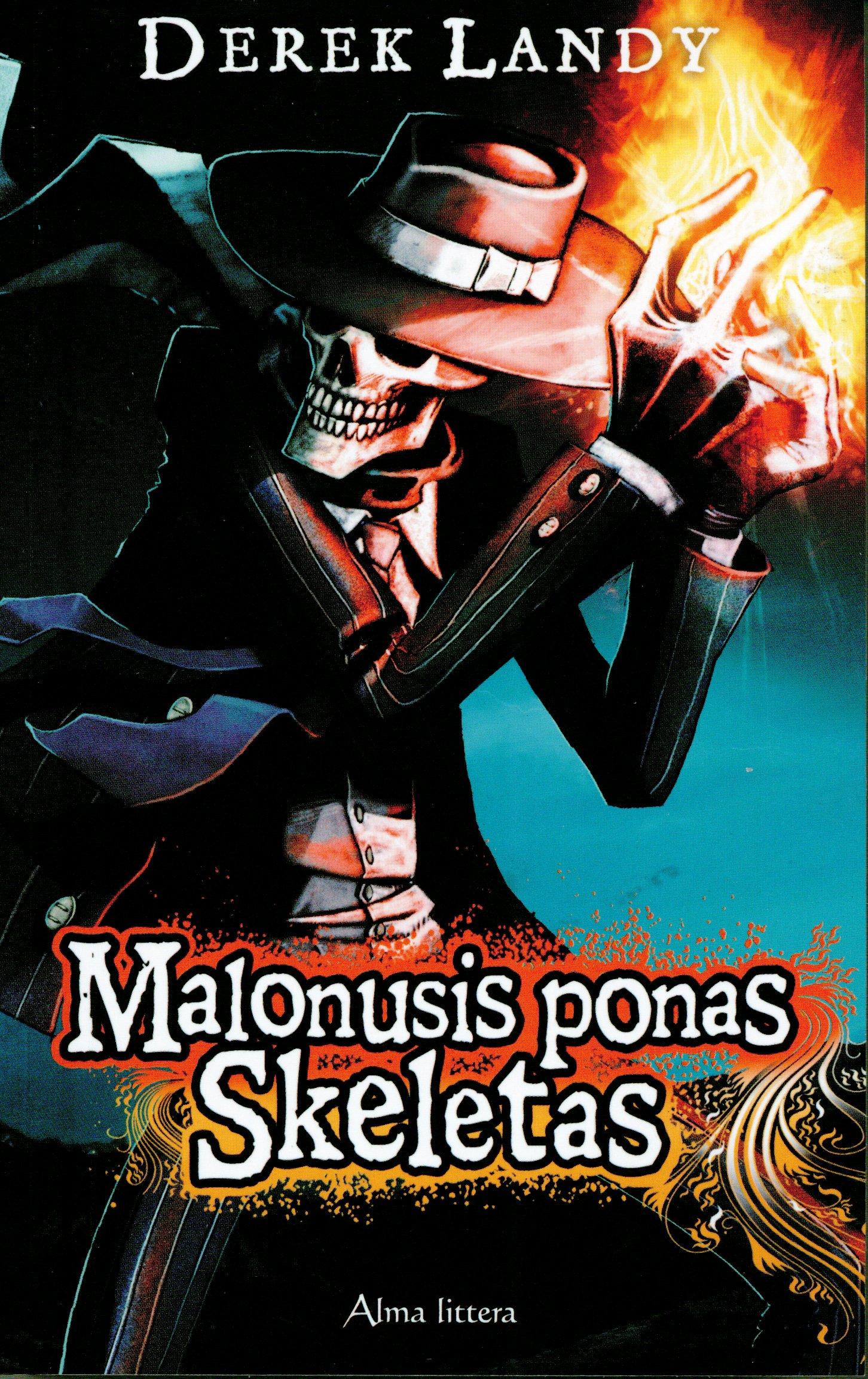 "Derek Landy ""Malonusis ponas skeletas"""