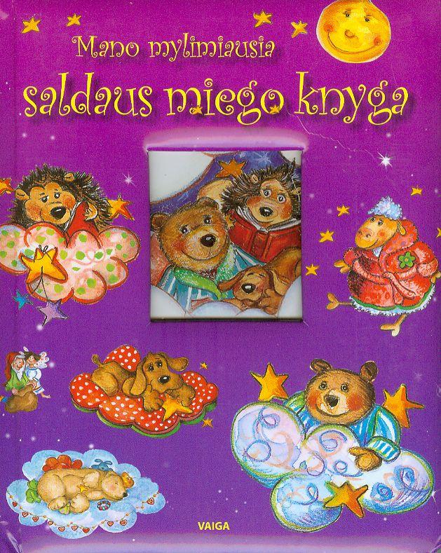Mano mylimiausia saldaus miego knyga