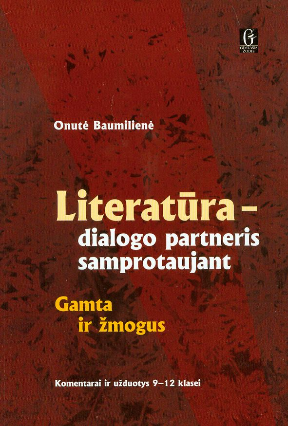Literatūra – dialogo partneris samprotaujant