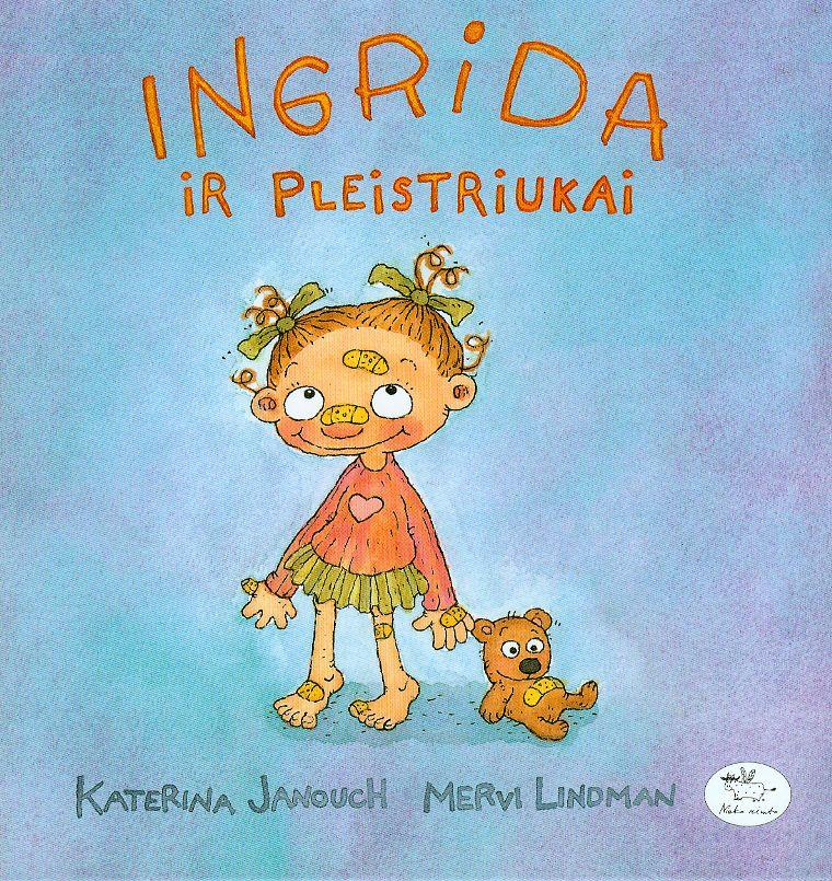 Ingrida ir pleistriukai