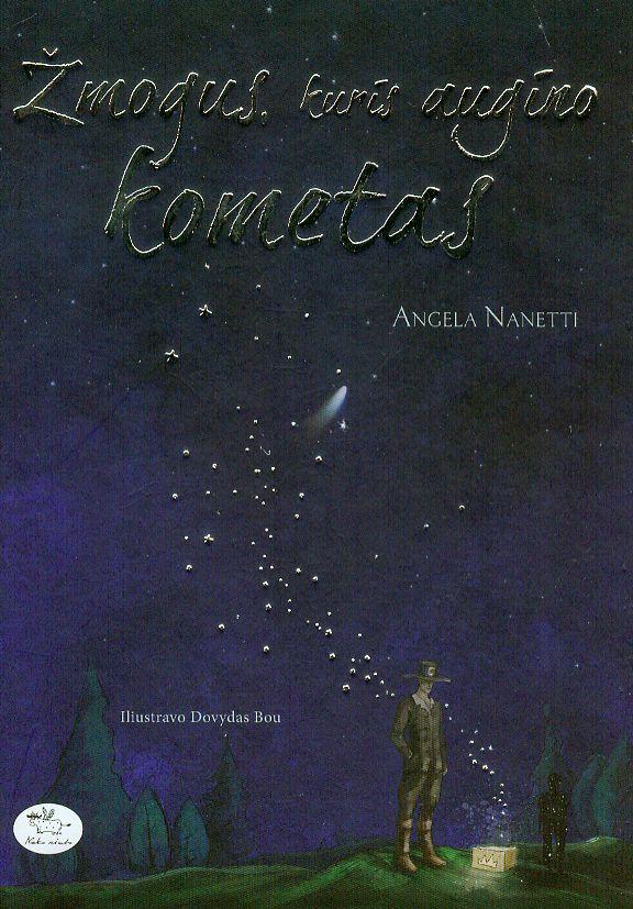 Žmogus, kuris augino kometas