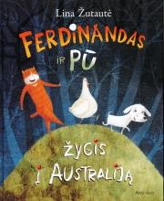 """Žutautė Lina """"Ferdinandas ir Pū: žygis į Australiją"""""""