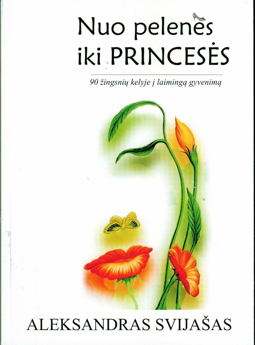 Nuo Pelenės iki Princesės