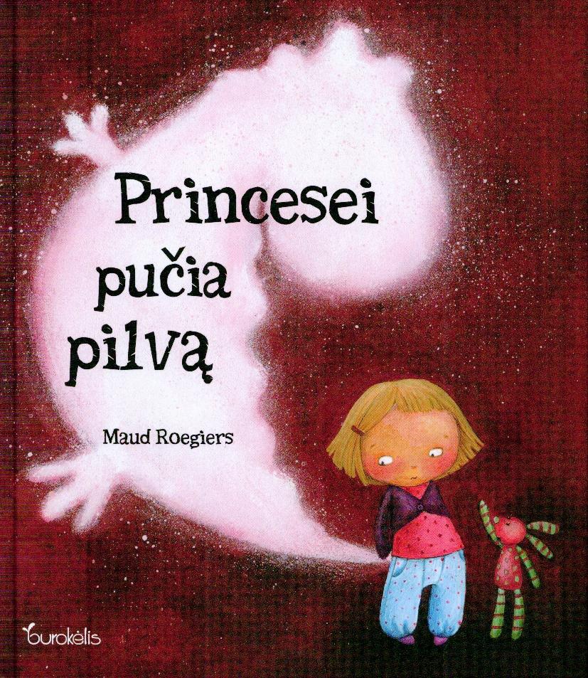 Princesei pučia pilvą