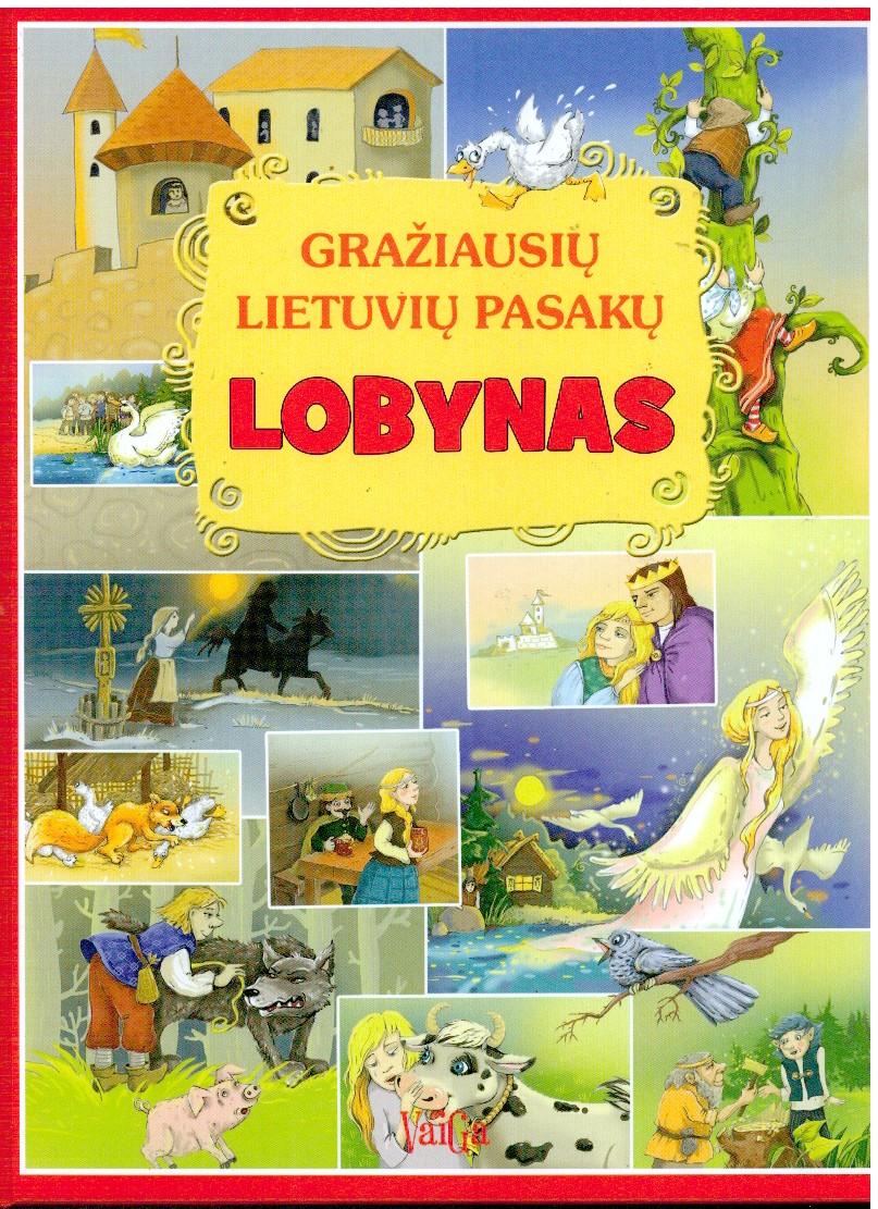 Gražiausių lietuvių pasakų lobynas