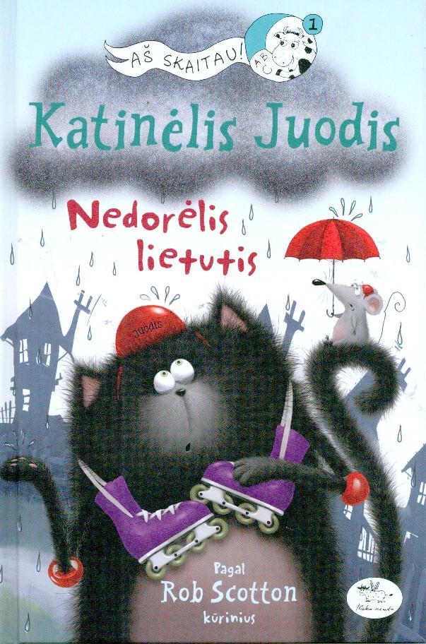 Katinėlis Juodis : nedorėlis lietutis
