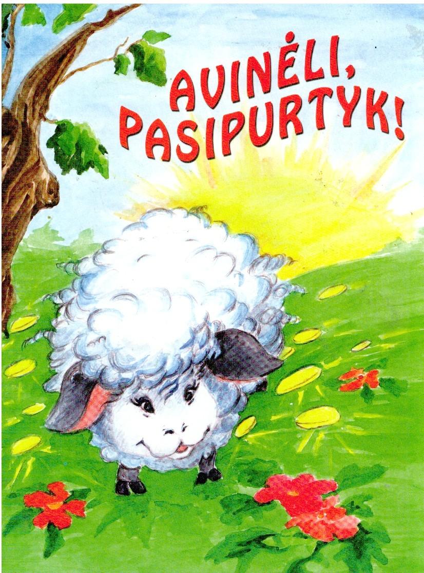 Avinėli, pasipurtyk!