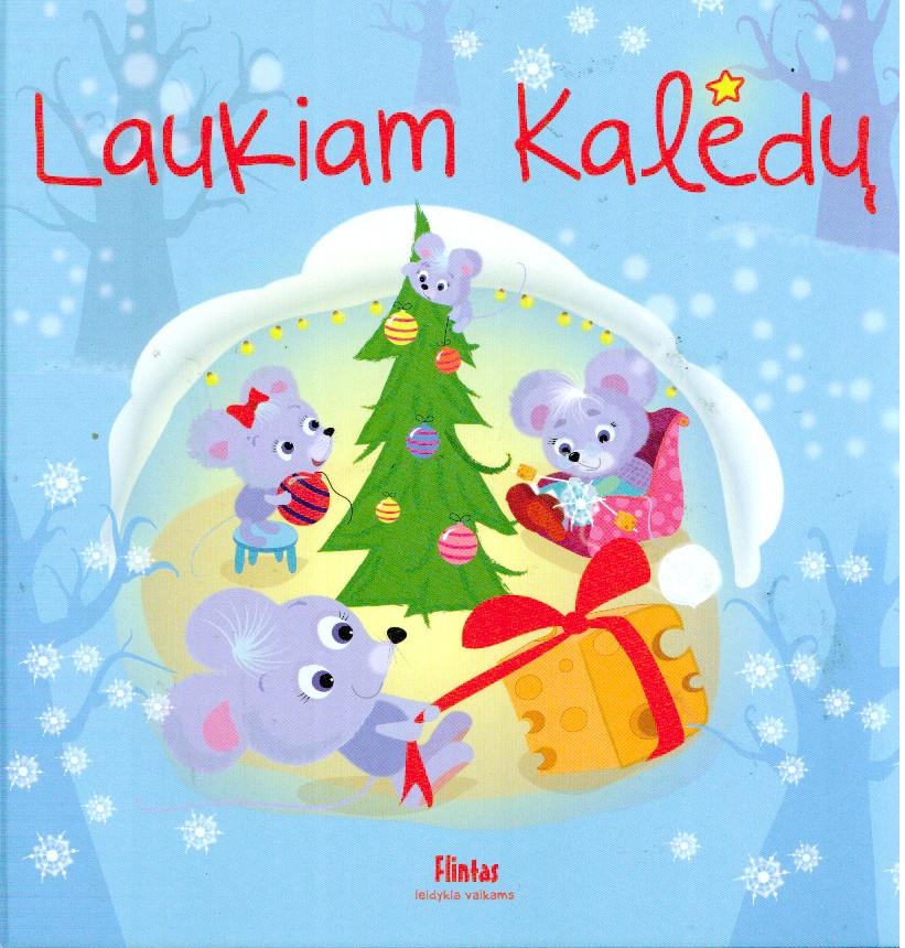 Laukiam Kalėdų