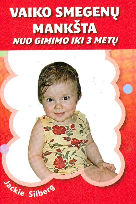 Vaiko smegenų mankšta nuo gimimo iki 3 metų