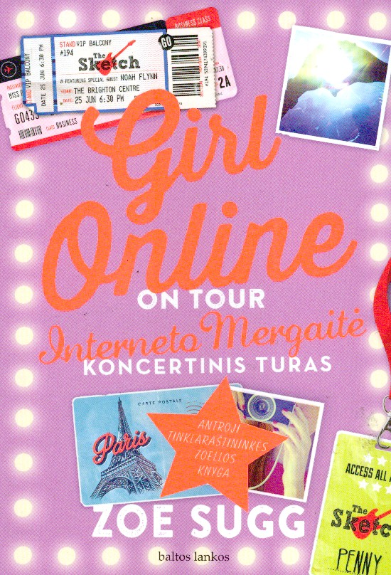 Interneto mergaitė. Koncertinis turas = Girl online on tour