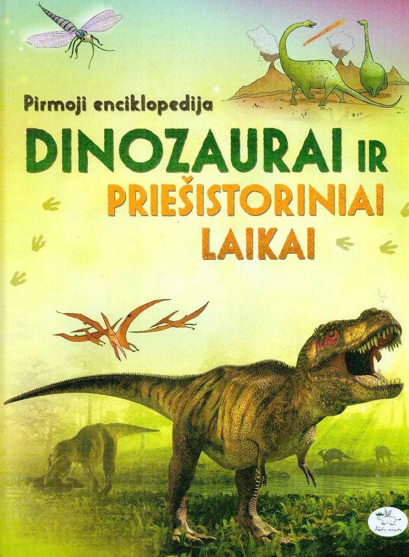 Dinozaurai ir priešistoriniai laikai