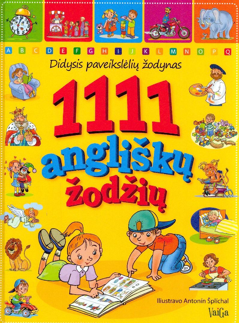 1111 angliškų žodžių : didysis paveikslėlių žodynas