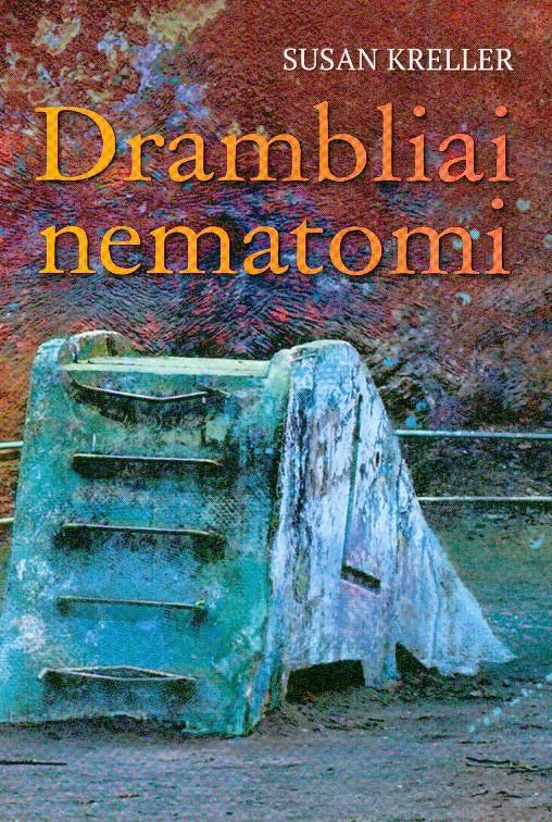 Drambliai nematomi