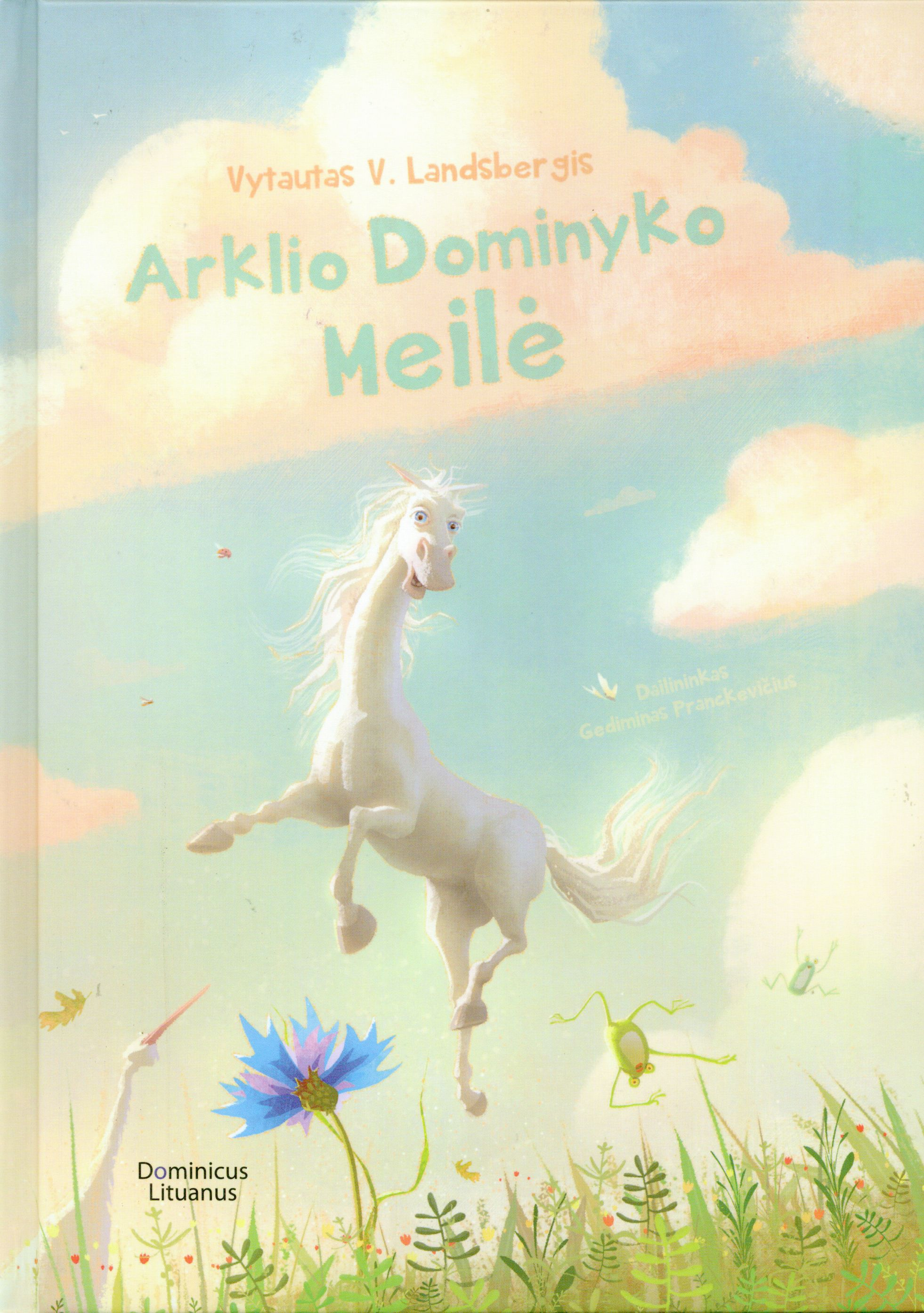 Arklio Dominyko meilė