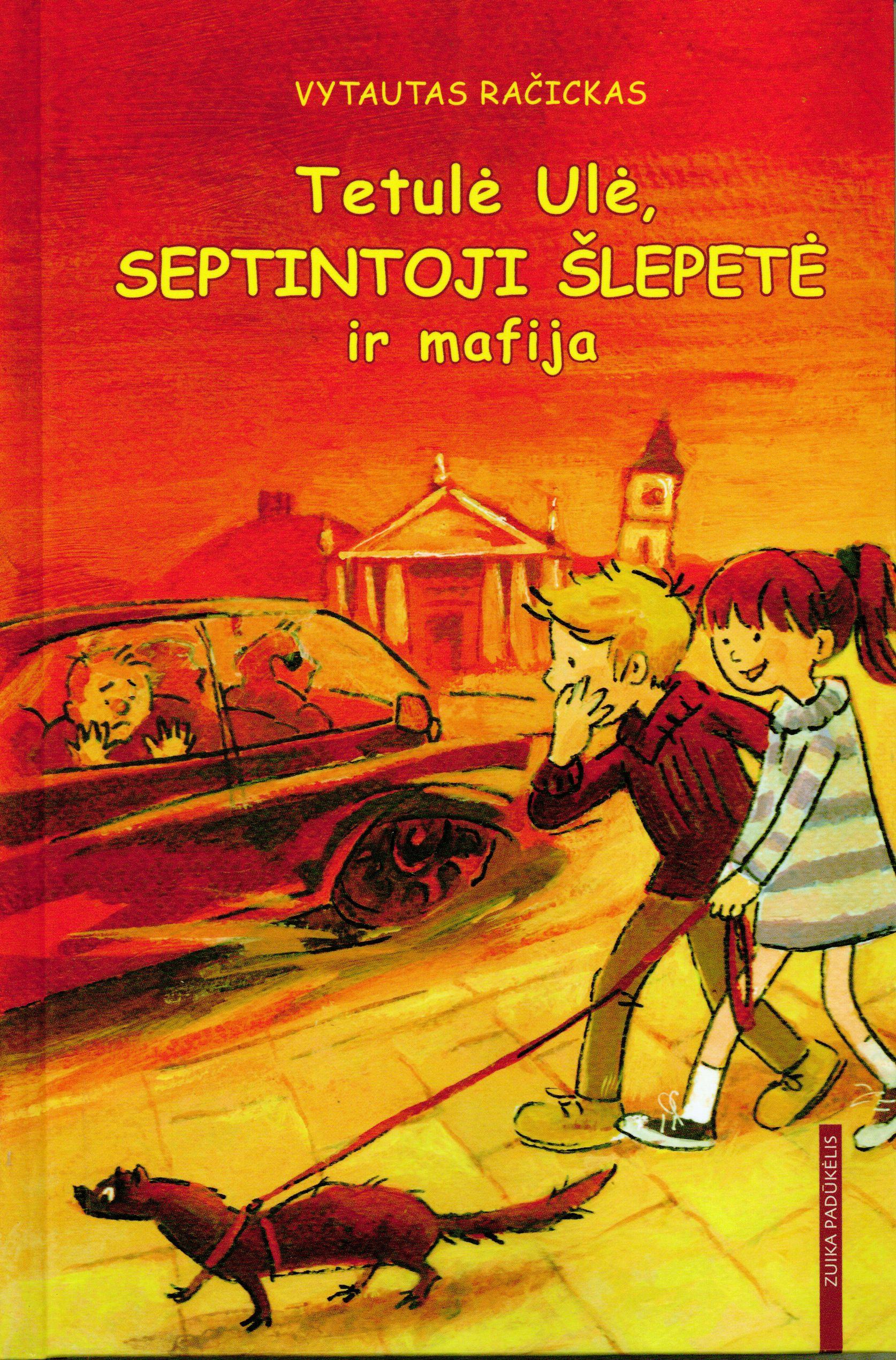 Tetulė Ulė, septintoji šlepetė ir mafija