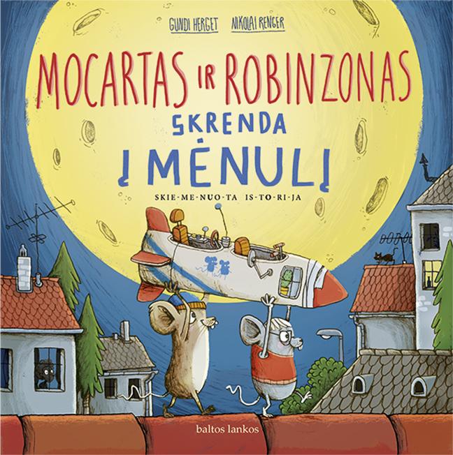 Mocartas ir Robinzonas skrenda į Mėnulį