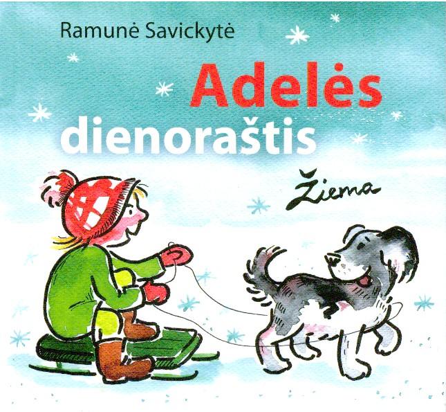 Adelės dienoraštis. Žiema