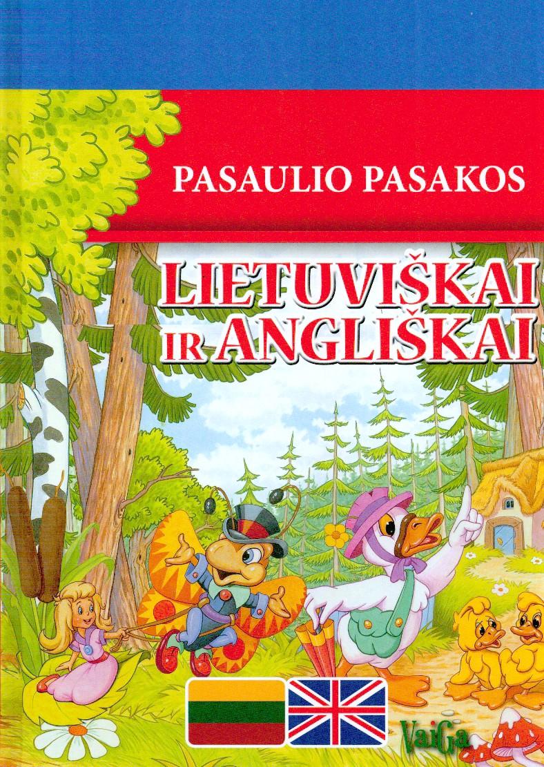 Pasaulio pasakos lietuviškai ir angliškai