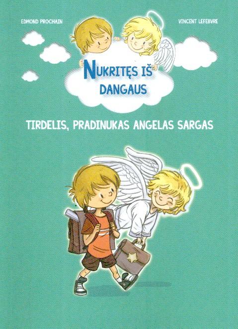 Tirdelis, pradinukas angelas sargas