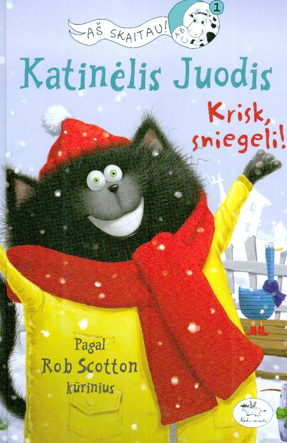 Katinėlis Juodis : krisk, sniegeli!
