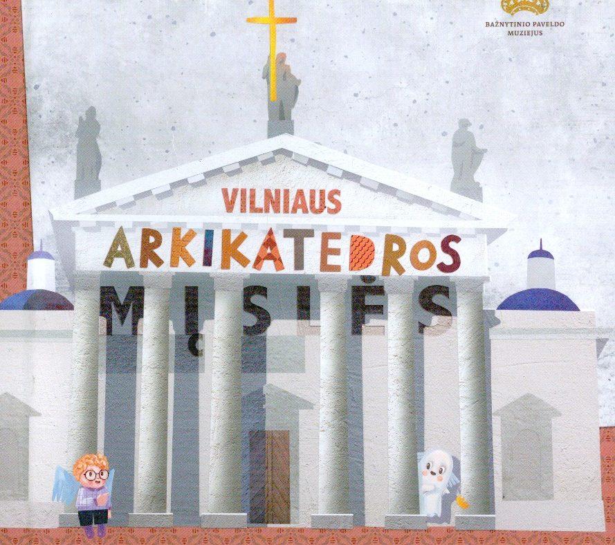 Vilniaus arkikatedros mįslės