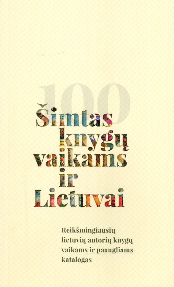 """Pirmokai renkasi iš sąrašo """"Šimtas knygų vaikams ir Lietuvai"""""""