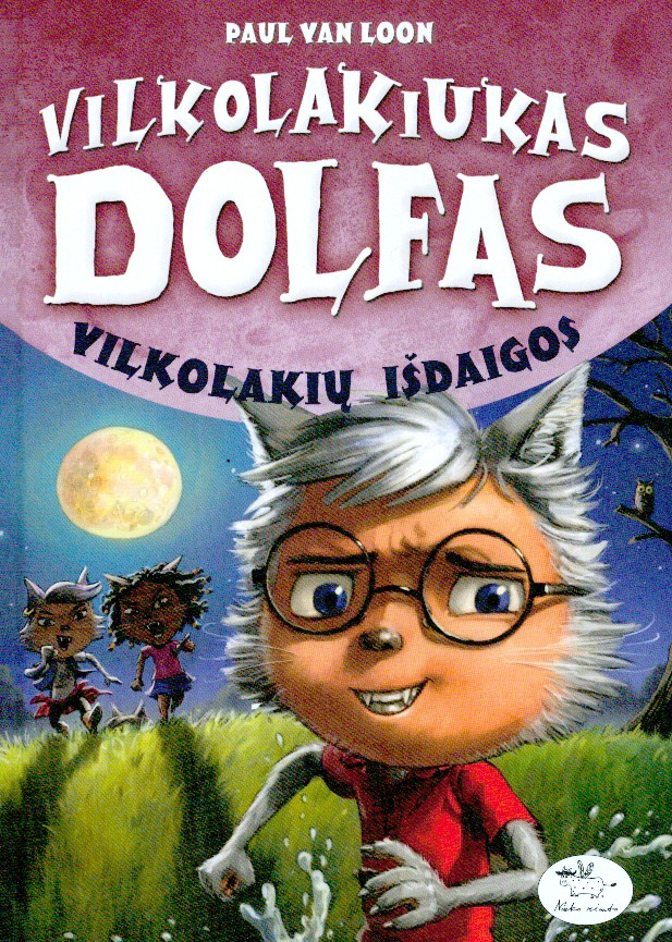 Vilkolakiukas Dolfas. Vilkolakių išdaigos