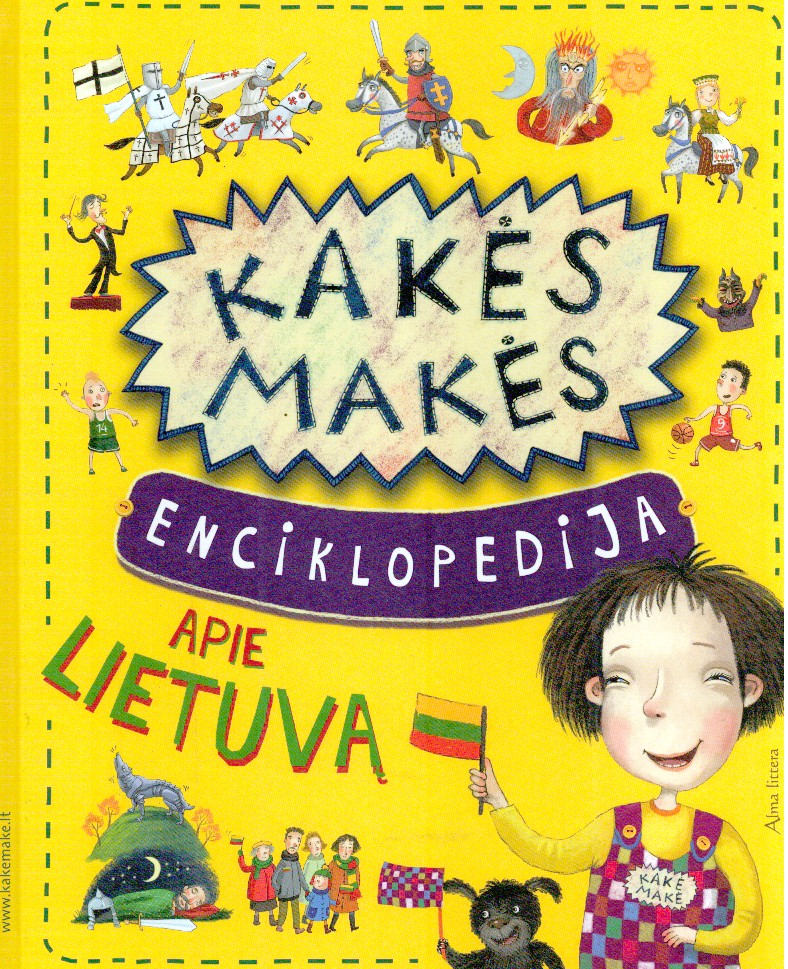 Kakės Makės enciklopedija apie Lietuvą