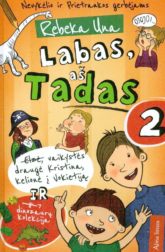 Labas, aš Tadas