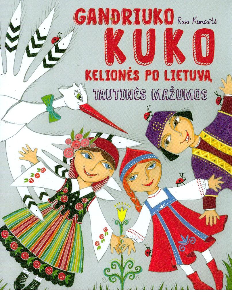 Gandriuko Kuko kelionės po Lietuvą. Tautinės mažumos