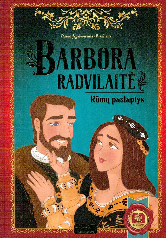 Barbora Radvilaitė. Rūmų paslaptys