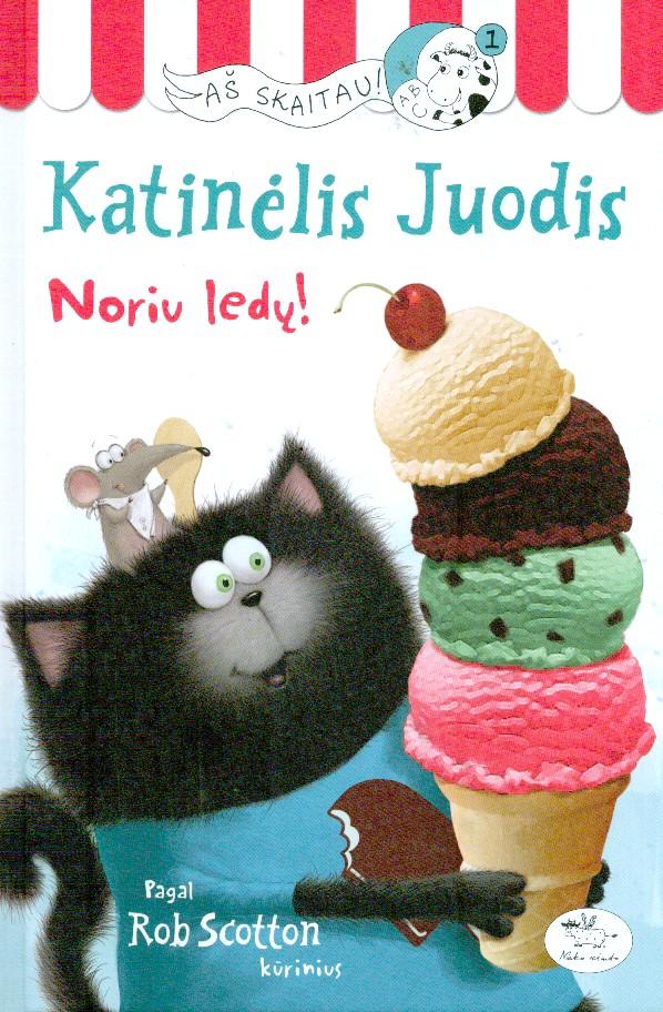 Katinėlis Juodis : noriu ledų!