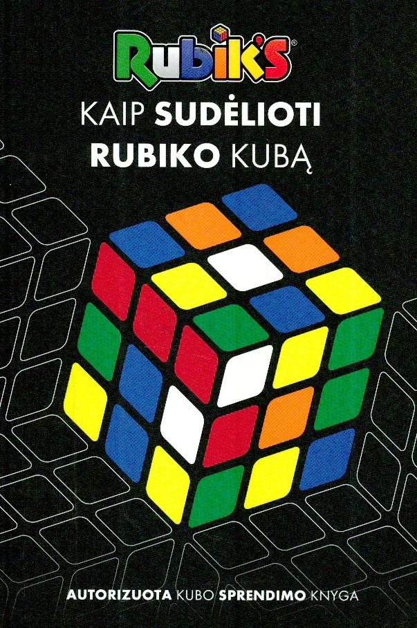 Kaip sudėlioti Rubiko kubą