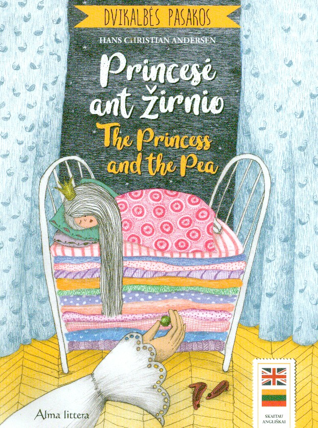 Princesė ant žirnio = The princess and the pea