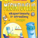 Mėgintuvėlio eksperimentų ir atradimų knyga