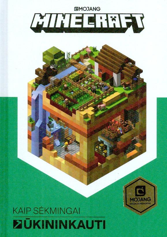 Minecraft. Kaip sėkmingai ūkininkauti