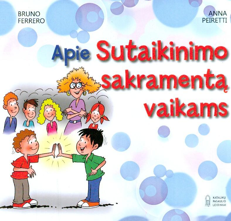 Apie Sutaikinimo sakramentą vaikams