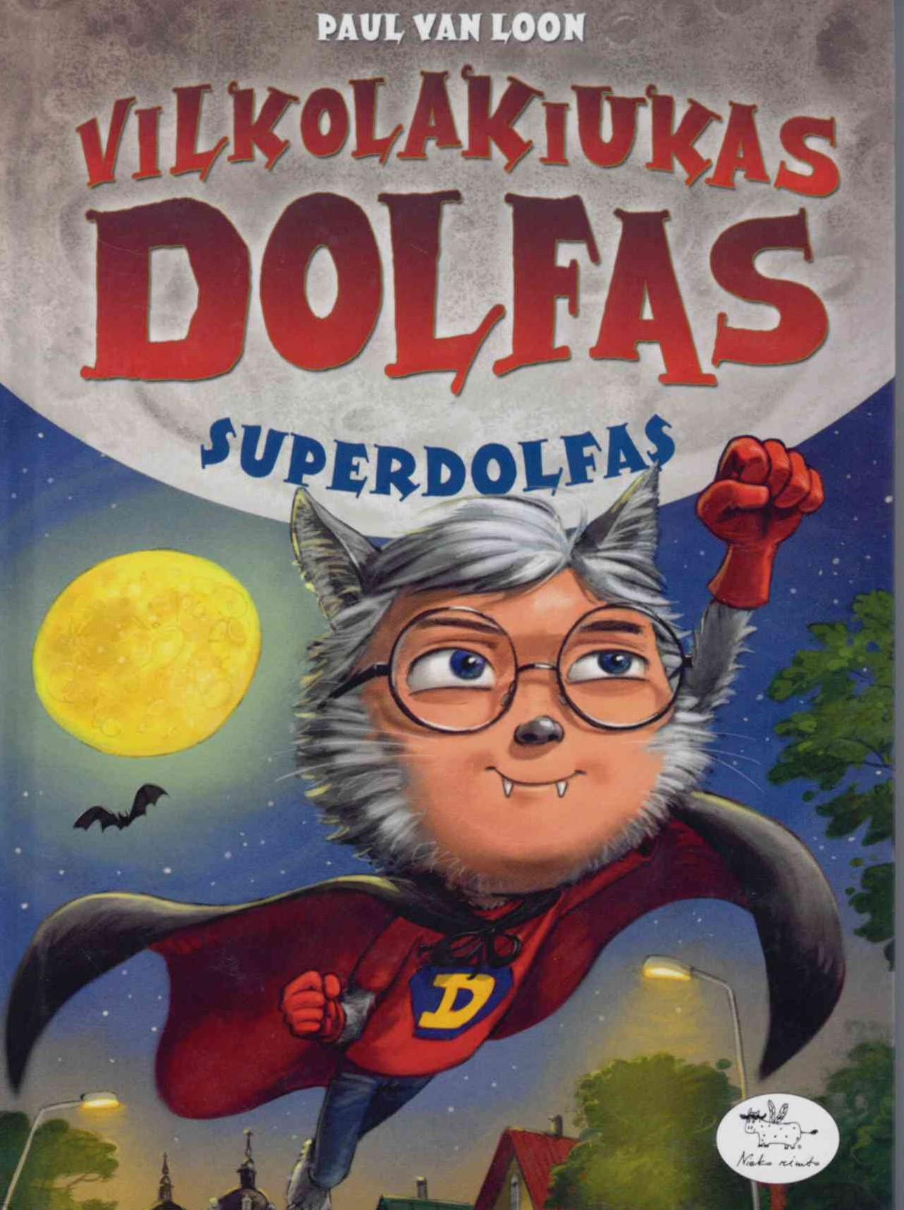 Vilkolakiukas Dolfas. Superdolfas
