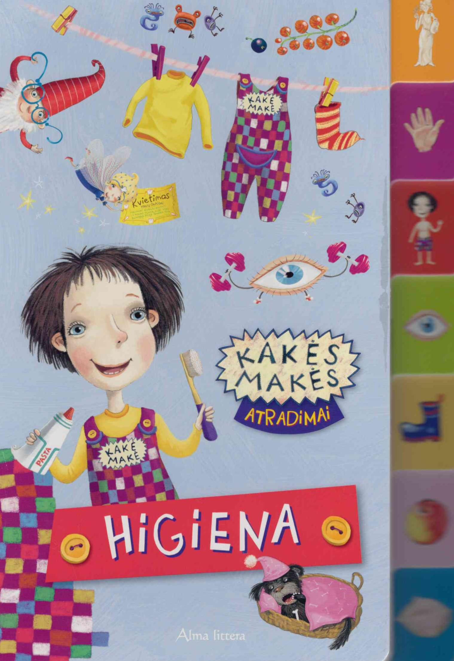 Kakės Makės atradimai : higiena
