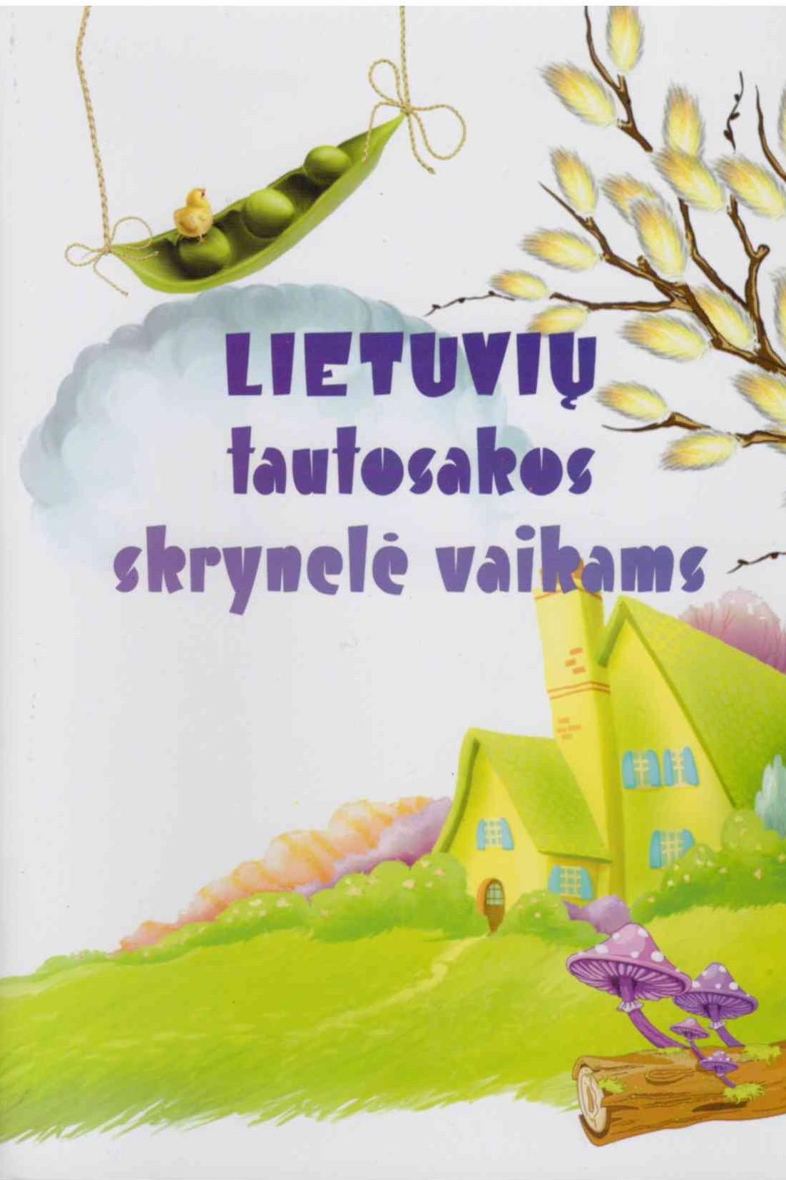 Lietuvių tautosakos skrynelė vaikams