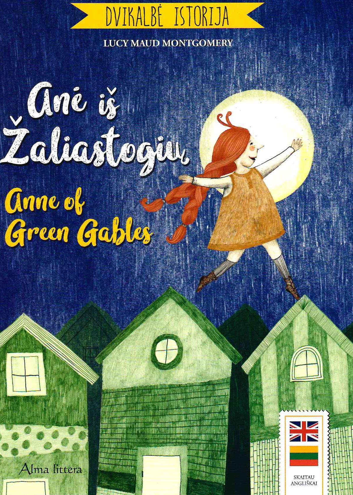Anė iš Žaliastogių = Anne of Green Gables
