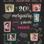 20 mergaičių, kurios pakeitė pasaulį