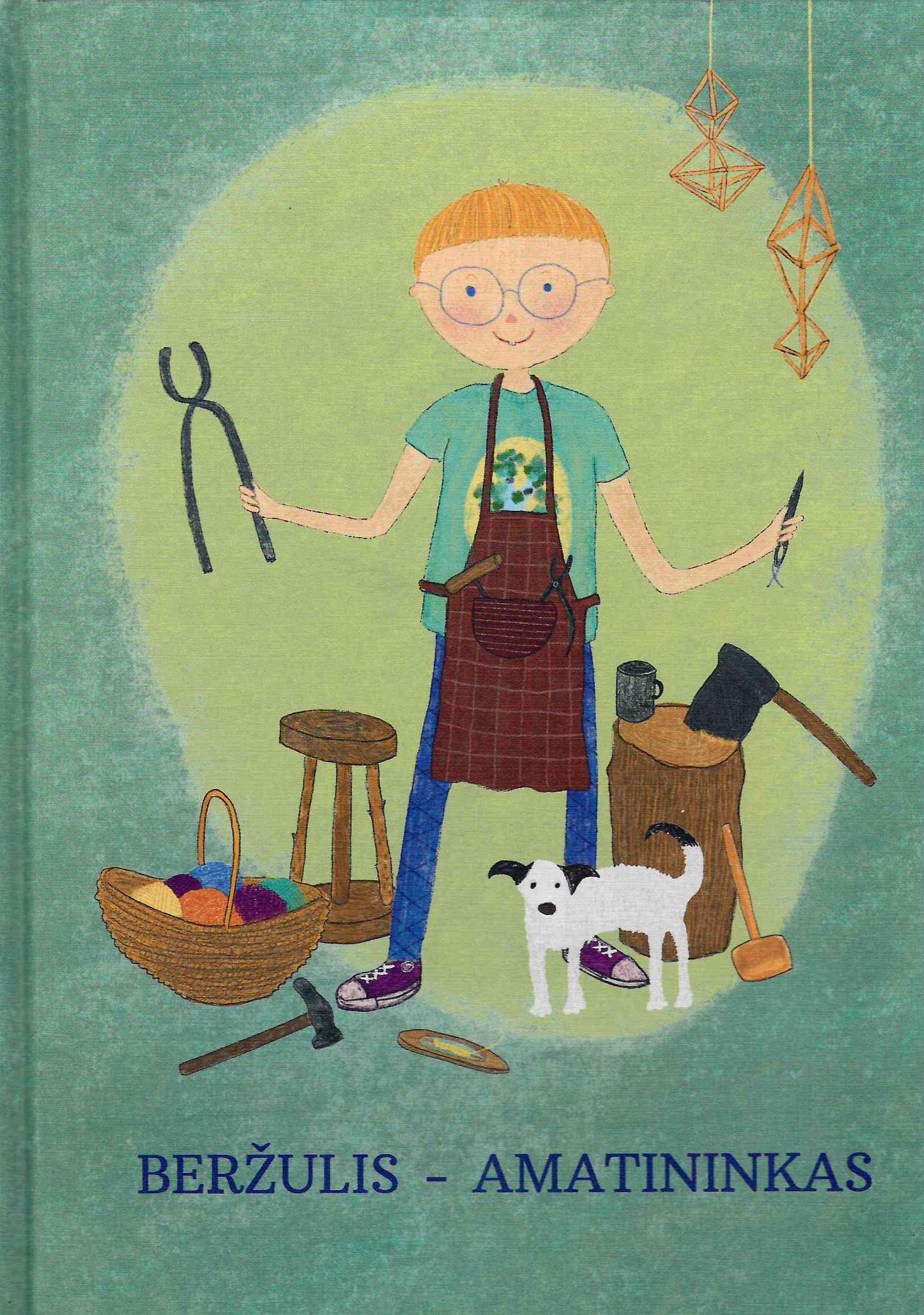 Beržulis – amatininkas