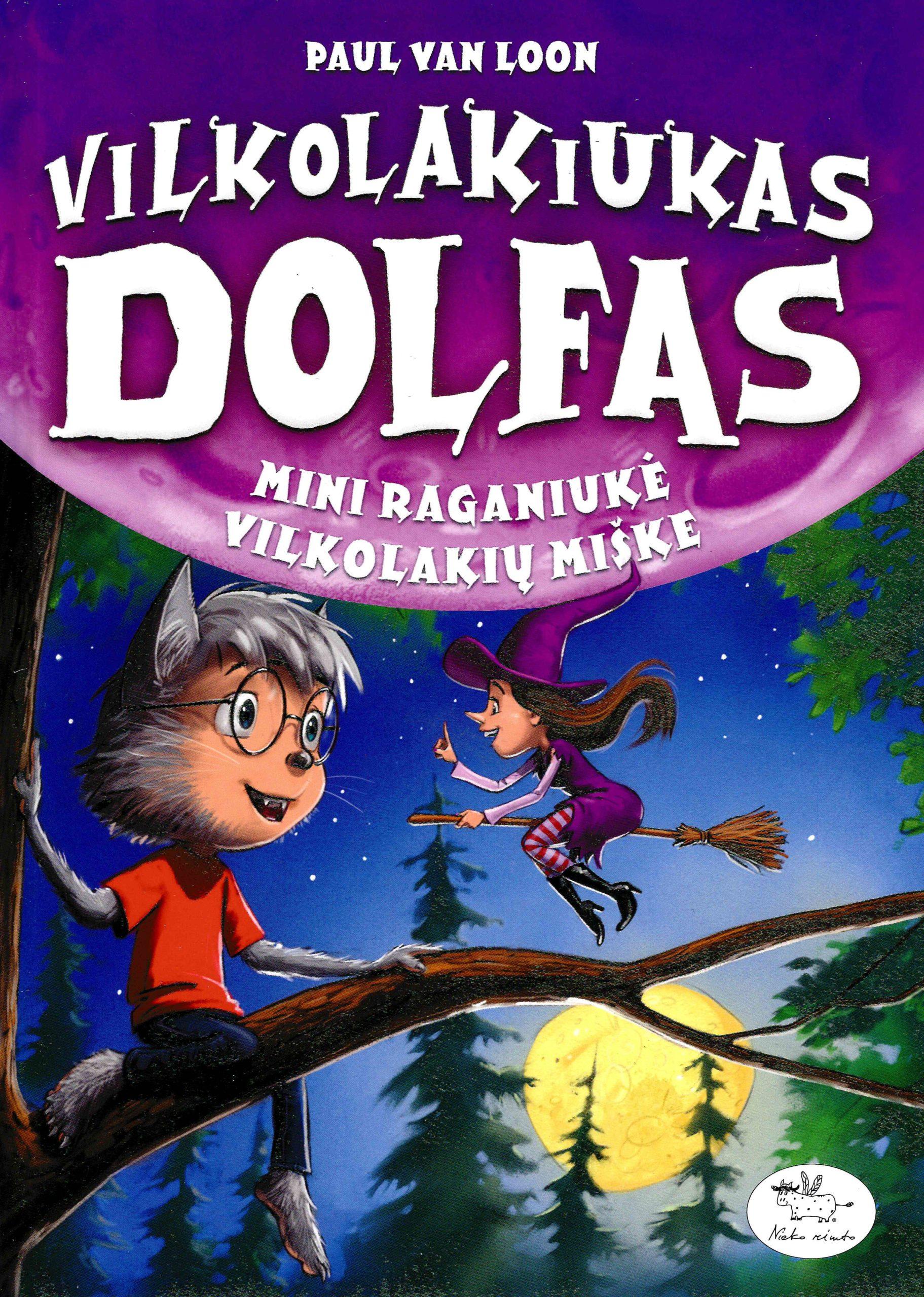 Vilkolakiukas Dolfas. Mini raganiukė Vilkolakių miške