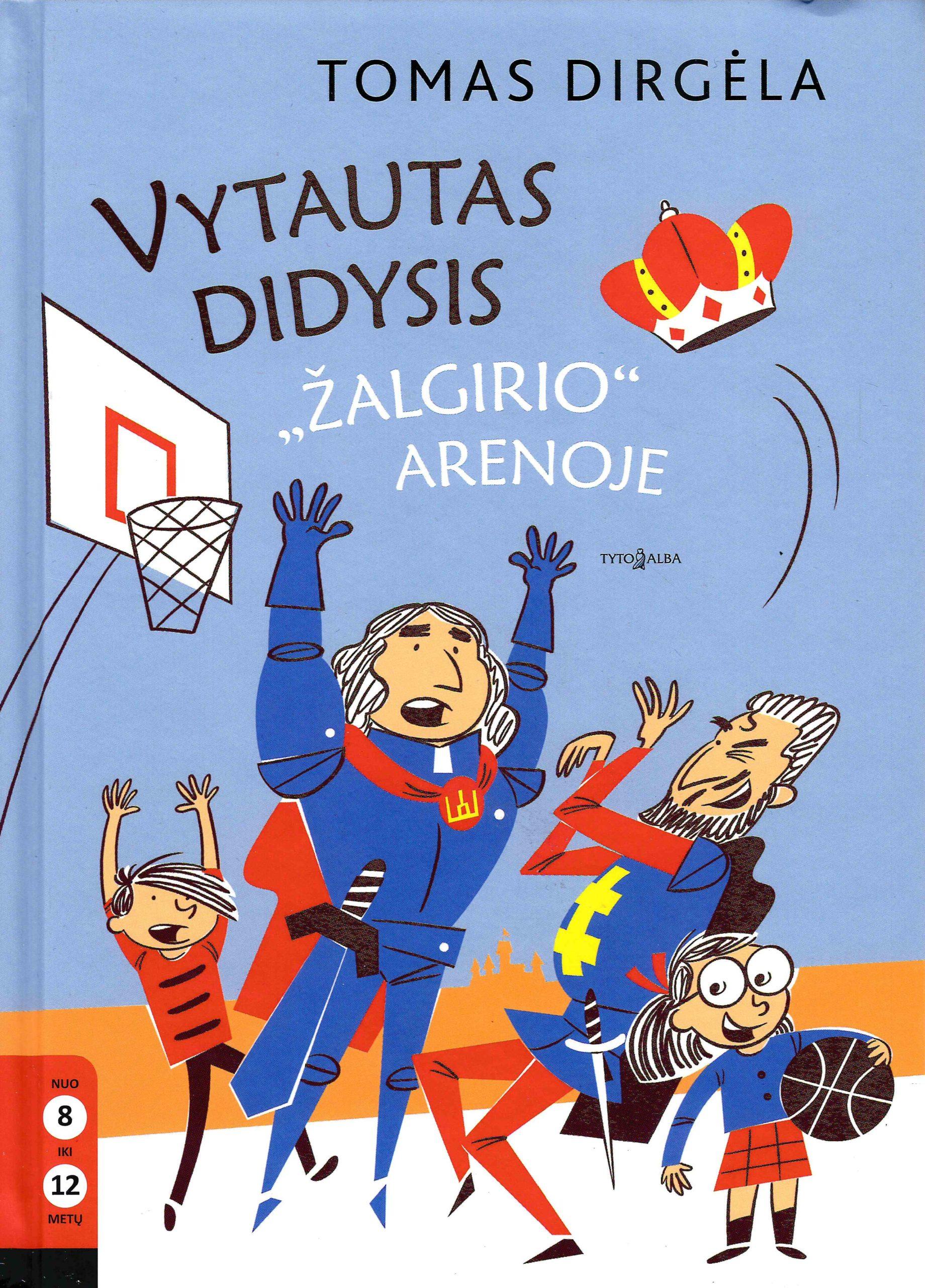 """Vytautas Didysis """"Žalgirio arenoje"""""""